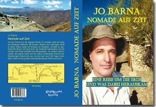 Nomade auf Zeit: Eine Reise um die Erde und was dabei herauskam