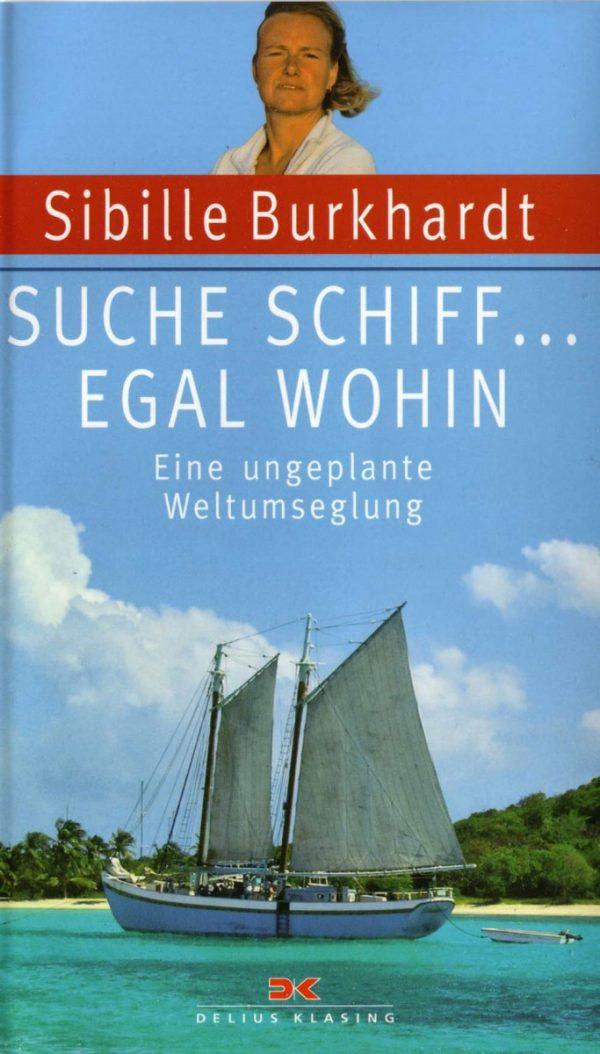 Buch Suche Schiff Egal wohin